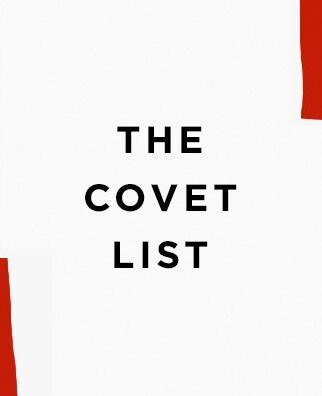 THE COVET LIST