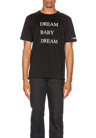 Dream Baby Dream Tee